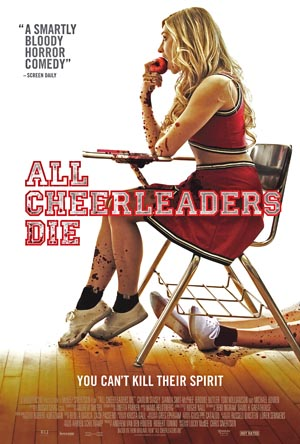 ALL-CHEERLEADERS-DIE-1, Copyright  Celluloid Nightmares (Dreams)